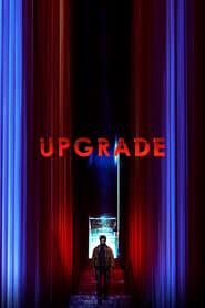 Upgrade 2018 Movie BluRay Dual Audio Hindi Eng 300mb 480p 1GB 720p 3GB 8GB 1080p