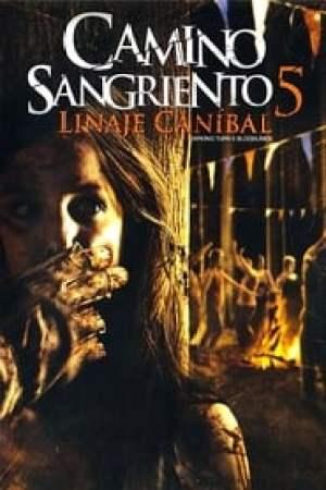 Portada Camino sangriento 5: Linaje caníbal
