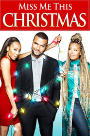 Ver Miss Me This Christmas (2017) Online Gratis