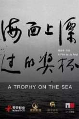 A Trophy On The Sea 2019