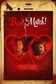 Ver Bad Match (2017) Online Gratis