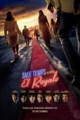Sale temps à l'hôtel El Royale 2018