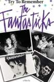 Try to Remember: The Fantasticks 2003