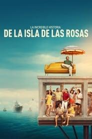 img La increíble historia de la Isla de las Rosas