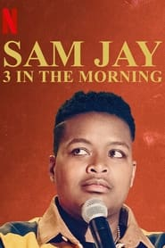 Watch Sam Jay: 3 in the Morning Online