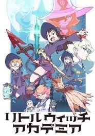 Little Witch Academia: Temporada 1