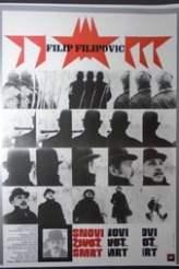 Dreams, Life, Death of Filip Filipović 1980
