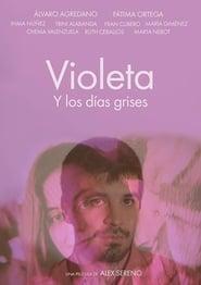 Ver Violeta y los días grises Online