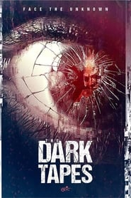 Ver The Dark Tapes (2017) Online Gratis