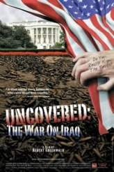 Uncovered: The Whole Truth About The Iraq War 2004
