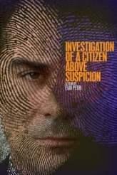 Investigation of a Citizen Above Suspicion 1970