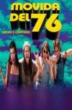 Movida del 76 (Dazed and Confused) 1993