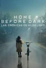 Home Before Dark - Las crónicas de Hilde Lisko Portada