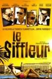 Le Siffleur 2010