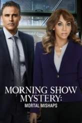 Morning Show Mystery: Mortal Mishaps 2018