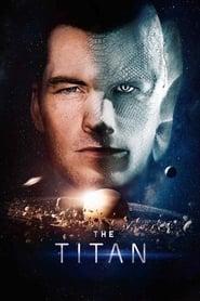 The Titan Película Completa HD 720p [MEGA] [LATINO] 2018