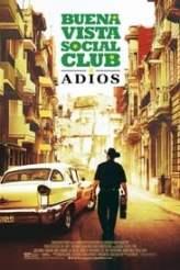 Buena Vista Social Club: Adios 2017