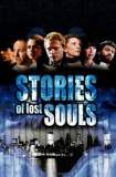 Stories of Lost Souls 2004