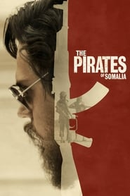 Ver The Pirates of Somalia (2017) Online Gratis
