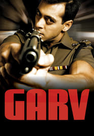 Garv: Pride and Honour 2004 Hindi Movie AMZN WebRip 400mb 480p 1.4GB 720p 4GB 12GB 1080p