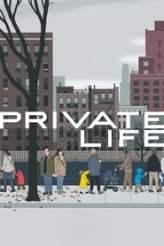 Private Life 2018