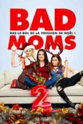 Bad Moms 2 2017