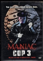 Maniac Cop 3: Insignia de silencio