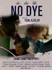 No Dye (2021)