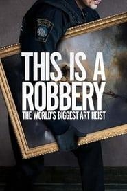 img Esto es un atraco: El mayor robo de arte del mundo