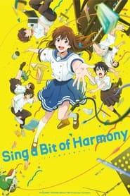 Sing a Bit of Harmony (2021)