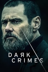 Ver Dark Crimes (2018) Online Gratis