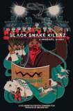 BLACK SNAKE KILLAZ: A #NODAPL STORY 2017