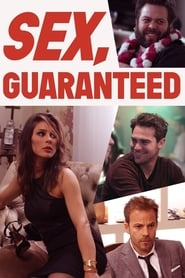 Ver Sex, Guaranteed (2017) Online Gratis
