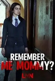 Remember Me, Mommy? Portada