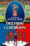 2018 FIFA World Cup Opening Ceremony 2018