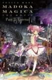Puella Magi Madoka Magica the Movie Part II: Eternal 2012
