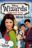 Wizards of Waverly Place: Wizard School 2008