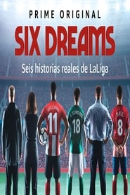 Ver Six Dreams Gratis