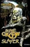 Scarecrow Slayer 2003