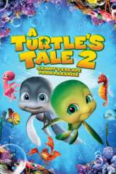 A Turtle's Tale 2: Sammy's Escape from Paradise 2012