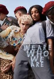We Are Who We Are Portada
