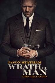 Wrath of Man - L'ira dell'uomo