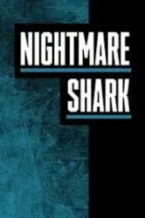 Nightmare Shark 2018