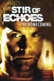 Ver Stir of Echoes: The Homecoming Gratis