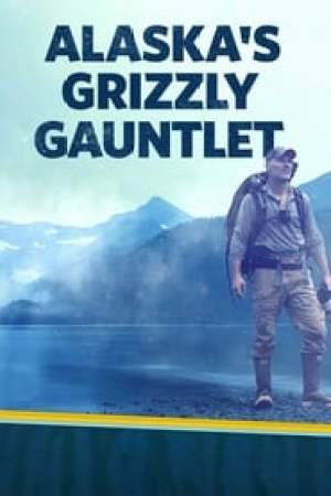 Portada Alaska's Grizzly Gauntlet