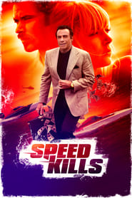 Ver Speed Kills (2018) Online Gratis