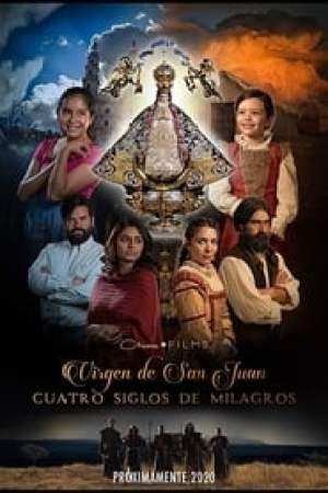 Portada Virgen de San Juan, cuatro siglos de milagros