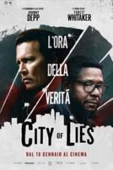 City of Lies - L'ora della verità 2019