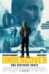 Undercover - Une histoire vraie 2018