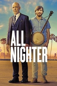Ver All Nighter (2017) Online Gratis